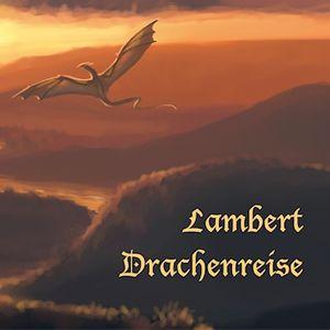 Lambert Drachenreise