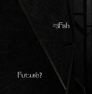 23Fish Future
