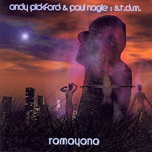 Andy Pickford Paul Nagle Ramayana
