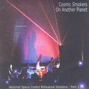 Cosmic Smokers On Another Planet Vol 1