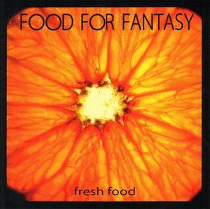 Food For Fantasy Fresh Food