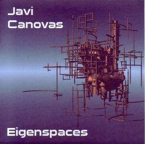 Javi Canovas Eigenspaces