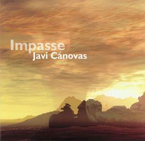 Javi Canovas Impasse