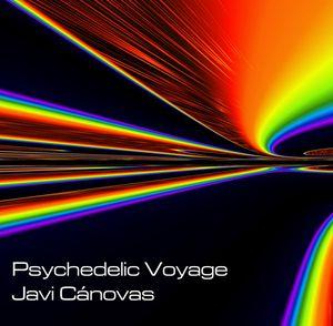 Javi Canovas Psychedelic Voyage