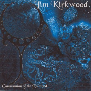 Jim Kirkwood Communion of the Damned