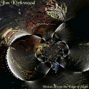 Jim Kirkwood Voices from the edge of night