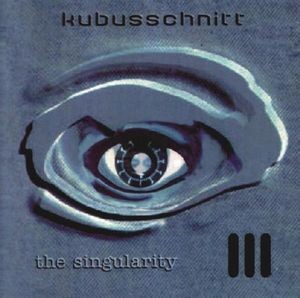 Kubusschnitt The Singularity