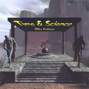 Mike Andrews Time & Science