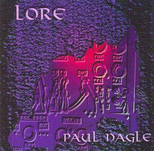 Paul Nagle Lore