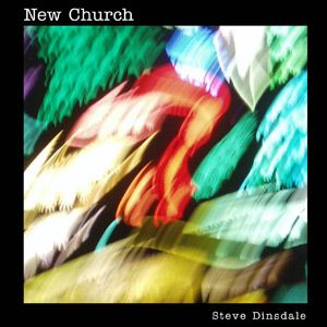 Steve Dinsdale New Church