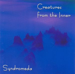 Syndromeda Creatures from the inner