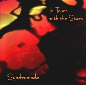 Syndromeda In Touch with the Stars