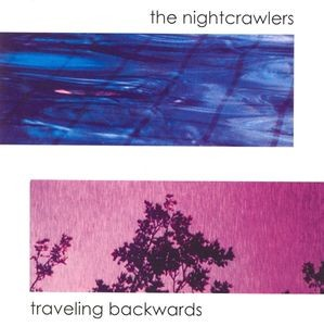The Nightcrawlers Traveling Backwards