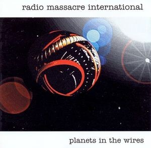 Radio Massacre International Planets in the Wires