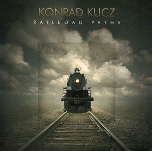 Konrad Kucz Railroad Paths