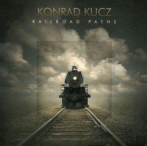 Konrad Kucz Railroad Paths
