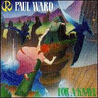 Paul Ward For A Knave