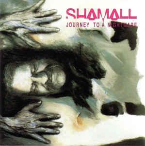 Shamall Journey to a Nightmare