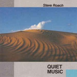 Steve Roach Quiet Music