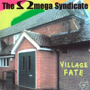 The Omega Syndicate Village Fate