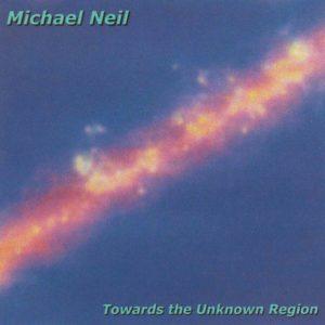 Michael Neil Towards The Unknown Region