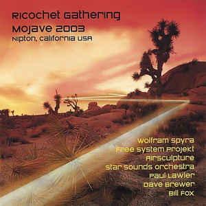 Ricochet Gathering Mojave 2003