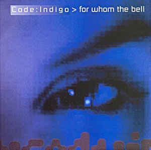 Code Indigo For Whom the Bell