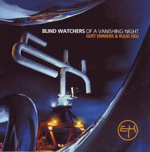 Gert Emmens & Ruud Heij Blind Watchers