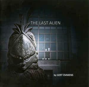 Gert Emmens The Last Alien