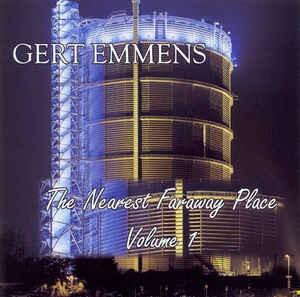 Gert Emmens The Nearest FarAway Place Vol 1