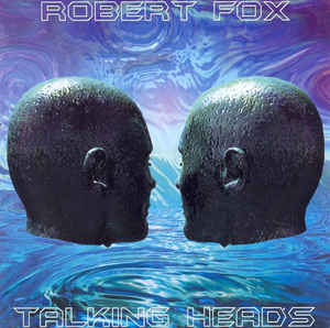 Robert Fox Talking Heads
