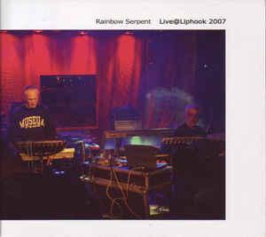 Rainbow Serpent LiveatLiphook2007