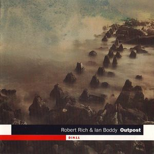 Robert Rich Ian Boddy Outpost