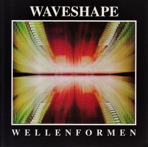 Waveshape Wellenformen