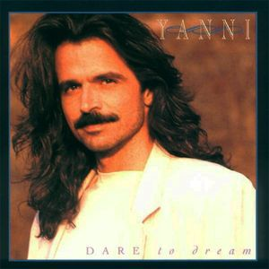 yanni-dare-to-dream