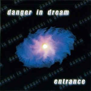 danger-in-dream-entrance