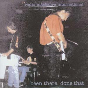 radio-massacre-international-been-there-done-that