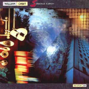 william-orbit-strange-cargo