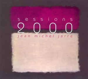 jean-michel-jarre-sessions-2000