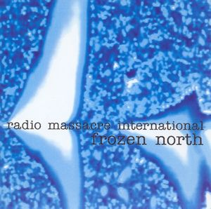 radio-massacre-international-frozen-north