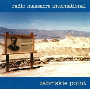 radio-massacre-international-zabriskie-point