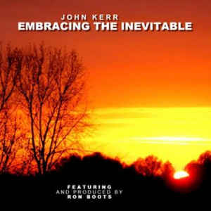 john-kerr-embracing-the-inevitable