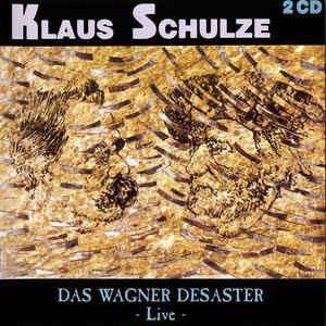 Klaus Schulze Das Wagner Desaster