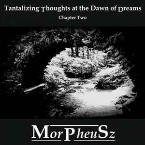 morpheusz-tantalizing-thoughts-at-the-dawn-of-dreams
