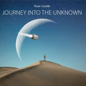 piotr-cieslik-journey-into-the-unknown