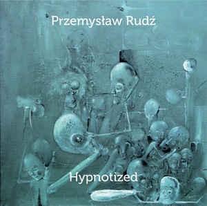 przemyslaw-rudz-hypnotized