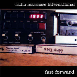 Radio Massacre International Fast Forward