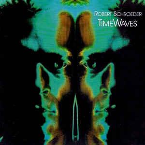 Robert Schroeder Timewaves