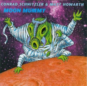 Conrad Schnitzler Matt Howarth Moon Mummy