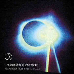 Klaus Schulze & Pete Namlook The Dark Side of the Moog 5